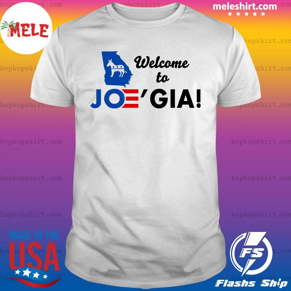 Welcome To Joe'gia 2021 Shirt